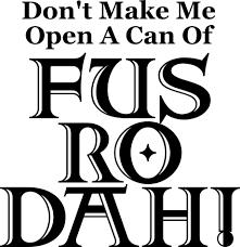 Fus Ro Dah Meme - zenimax wants to trademark fus ro dah meme buy a t shirt in