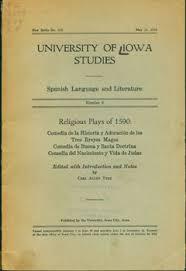 religious plays of 1590 comedia de la historia y adoracion de los