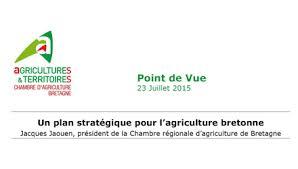 chambre r馮ionale d agriculture bretagne 23 07 2015 un plan stratégique pour l agriculture bretonne point