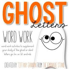 ghost letters word work activities silent letters word work