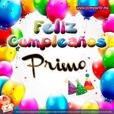 imagenes cumpleaños de primo feliz cumpleanos primo tarjeta feliz cumpleaños primo para el