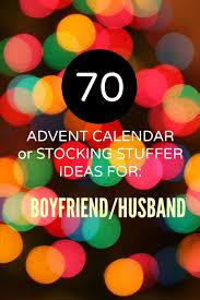 70 advent calendar ideas for the boyfriend or husband great