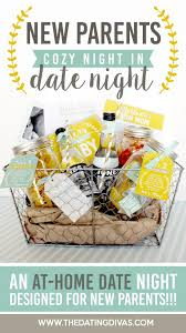 date gift basket ideas new parents date cozy parents and gift