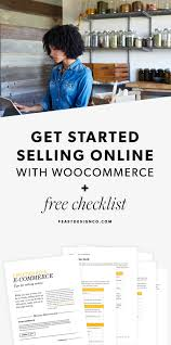 how to get started selling online with woocommerce