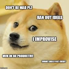 Dont Be Mad Meme - doge meme imgflip
