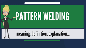 what does pattern mean what is pattern welding what does pattern welding mean pattern