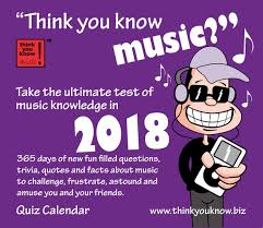 quotes about music and knowledge think you know music desk calendar 2018 calendar club uk