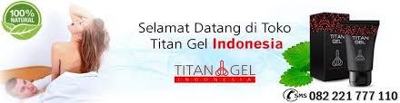 titan gel asli obat pembesar alat vital pria permanen cream