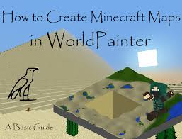 How To Use A Map In Minecraft How To Create Minecraft Maps With Worldpainter Levelskip
