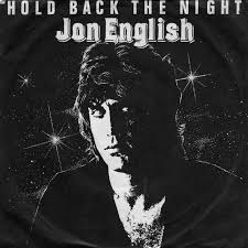 King Of The Blind 45cat Jon English Hold Back The Night King Of The Blind