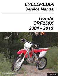 honda crf250x motorcycle cyclepedia printed service manual
