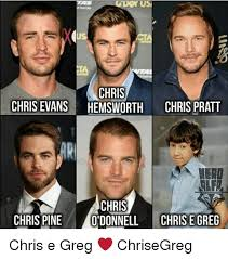 Chris Pratt Meme - chris chris evanshemsworth chris pratt chris chris pine odonnell