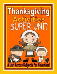 thanksgiving unit thanksgiving activities thanksgiving centers