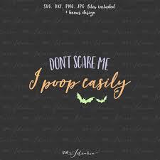 don u0027t scare me i easily halloween svg svg halloween svg