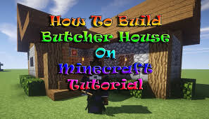 minecraft tutorial how to build butcher house on survival mode