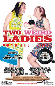 upcoming shows two weird ladies