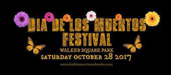 Dia De Los Muertos Pictures Dia De Los Muertos U2013 Walker Square Milwaukee