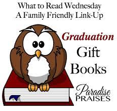 graduation books graduation gift books what to read link up paradise praises