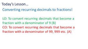 recurring decimals to fractions by rhiannonwates teaching