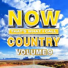 now that s what i call country vol 9 offers 18 hits bonus track