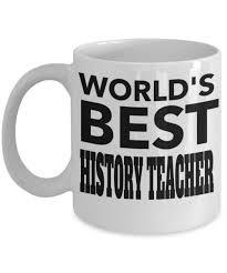 best history teacher gifts funny history teachers mug worlds