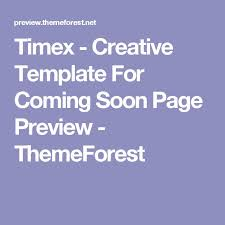 download timex u2013 creative template for coming soon page