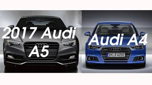 audi a4 comparison 2017 audi a5 vs audi a4 interior design and drive