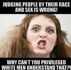 Sex Face Meme Female - judging people by their race and sex is wrong bits and pieces