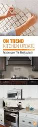 How To Install A Mosaic Tile Backsplash In The Kitchen by Best 25 Arabesque Tile Backsplash Ideas Only On Pinterest