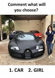 Car Girl Meme - comment what will you choose 1 car 2 girl meme on esmemes com