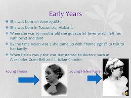 How Old Was Helen Keller When She Became Blind Helen Keller By Brooke Acker Ppt Download
