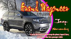 new jeep wagoneer concept 2020 jeep grand wagoneer 2020 jeep grand wagoneer concept 2020