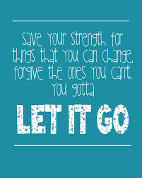 picture quotes let it go you keep your heart above your head and you eyes wide open so