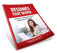 How To Write A Work Resume Resumés That Work Executive Career Move