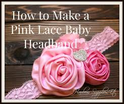 how to make a baby headband how to make a pink lace headband diy baby headband diy hair