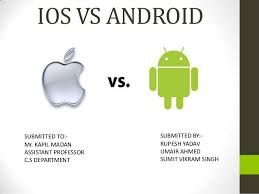 iphones vs androids ios vs android