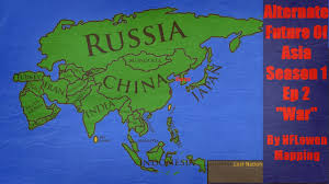 World War I Alliances Map by Alternate Future Of Asia Episode 2 War Youtube
