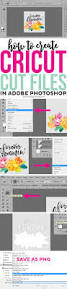 8233 best cricut stuff and silhouette images on pinterest with just a little design experience you can create cricut cut files in adobe photoshop