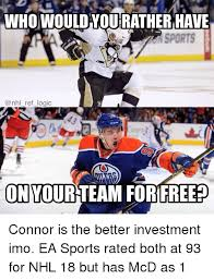 Nhl Meme - who would hourather have ref logic on yourteam forifree connor is