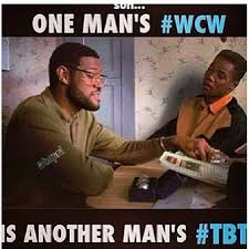 Woman Crush Wednesday Meme - one mans wcw is another mans tbt pictures photos and images for