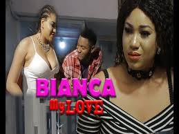 bianca my love 2017 brand new 2017 nollywood nigerian movies