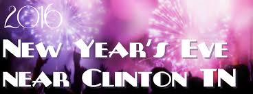 new years in tn new year s events near clinton tn