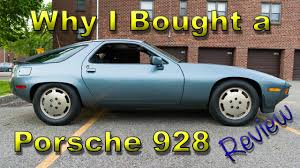80s porsche 928 why i bought a porsche 928 and why you should too honest review
