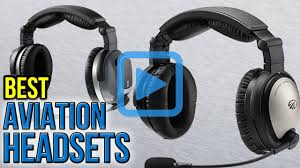 top 10 aviation headsets of 2017 video review