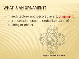 the evolution of ornaments
