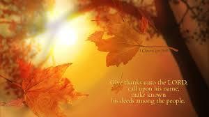 sermons on thanksgiving gratitude and glory sightings a thanksgiving message luke 13