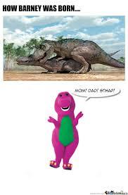 T Rex Unstoppable Meme - barney the dinosaur dinosaur meme meme and humour