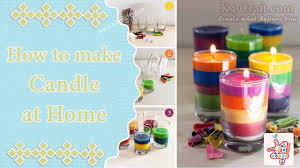 how to make candle at home k4 craft