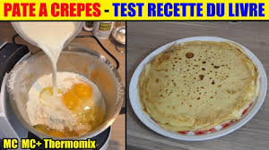 recettes cuisine plus crepe monsieur cuisine plus lidl silvercrest thermomix pate à crepes