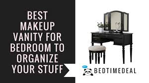 Vanity For Bedroom Best Makeup Vanity For Bedroom To Organize Your Stuff